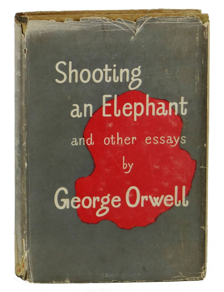 main thesis of shooting an elephant Shooting an elephant study guide contains a biography of george orwell,  literature essays, quiz questions, major themes, characters, and a full.