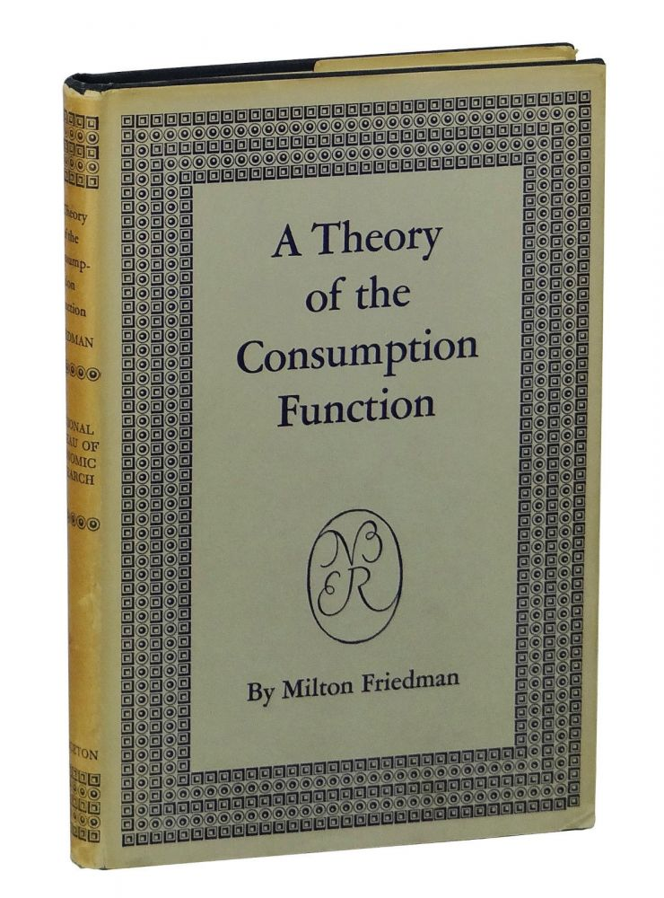 the economic theories of milton friedman essay Economic theory of milton friedman this essay demonstrates the role milton friedman played in analysing and bringing together economic theories in explaining.