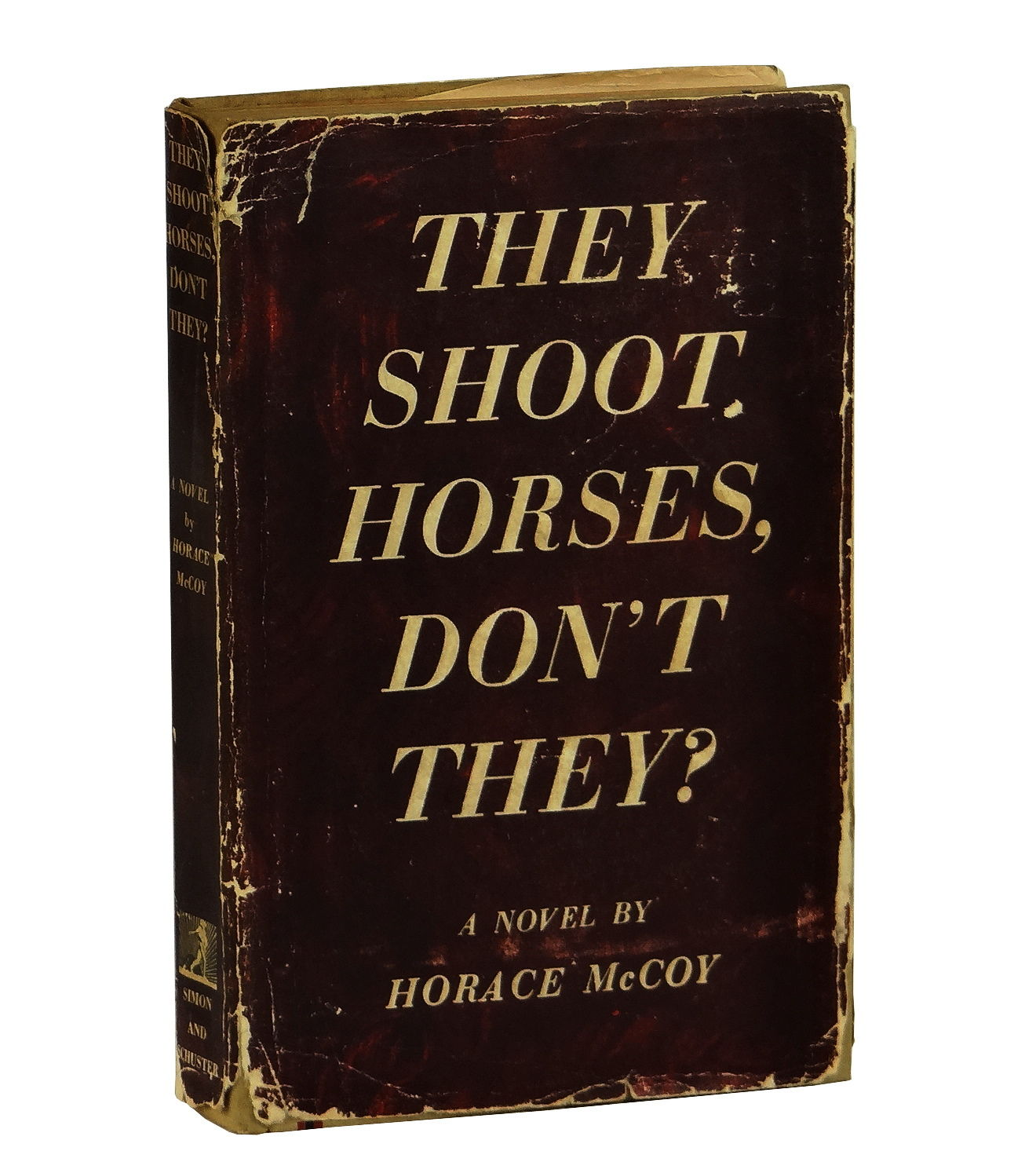 They Shoot Horses, Don't They? Horace McCoy. They ...
