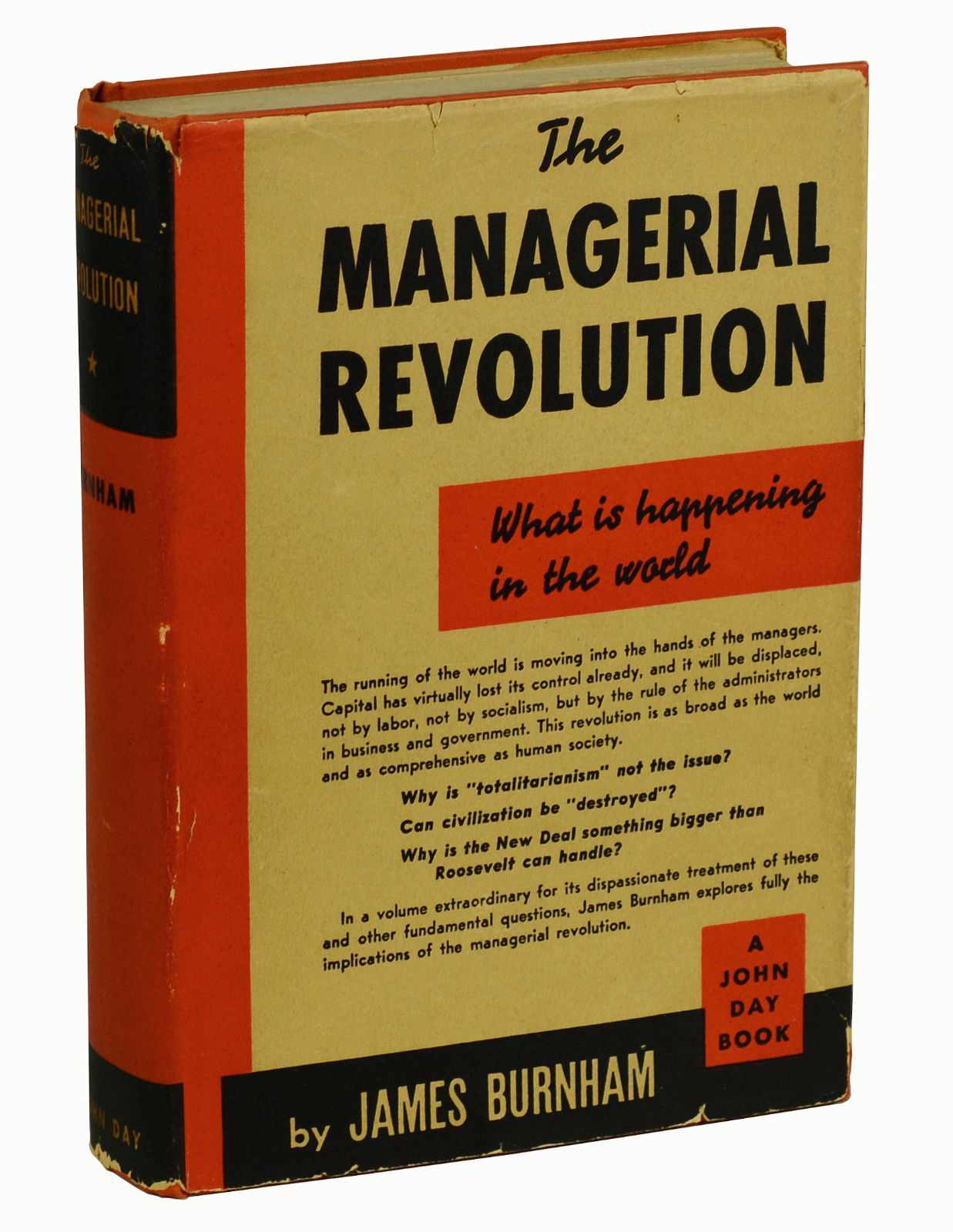 The Managerial Revolution: What is Happening in the World   James Burnham    First Edition