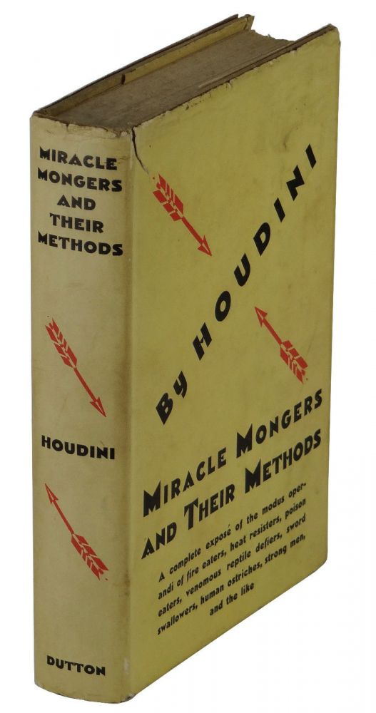 the miracle mongers and their methods houdini harry