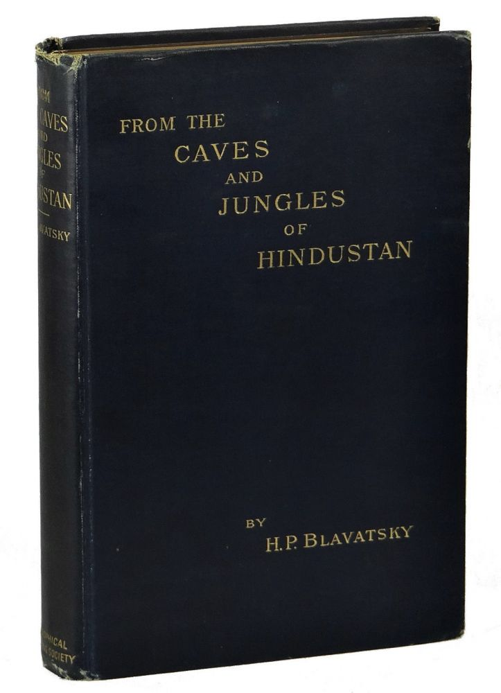 From The Caves and Jungles Of Hindustan. Helena Petrovna Blavatsky.