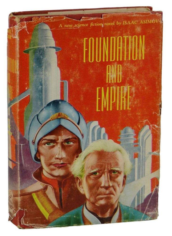 Foundation and Empire. Isaac Asimov.