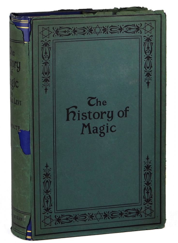 The History of Magic. Eliphas Levi.