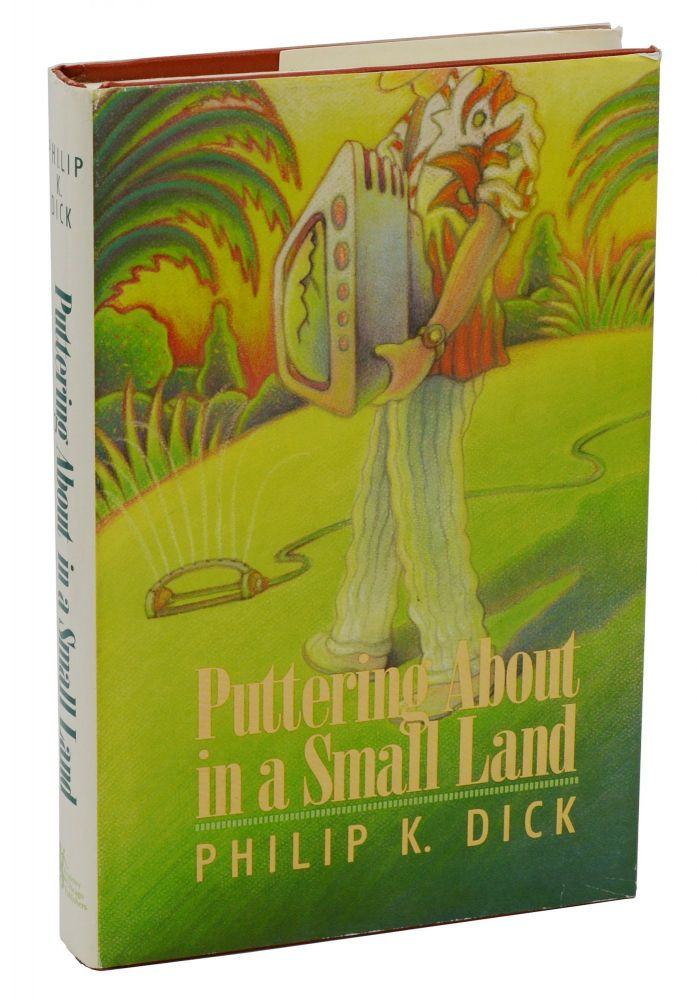 Puttering About in a Small Land. Philip K. Dick.