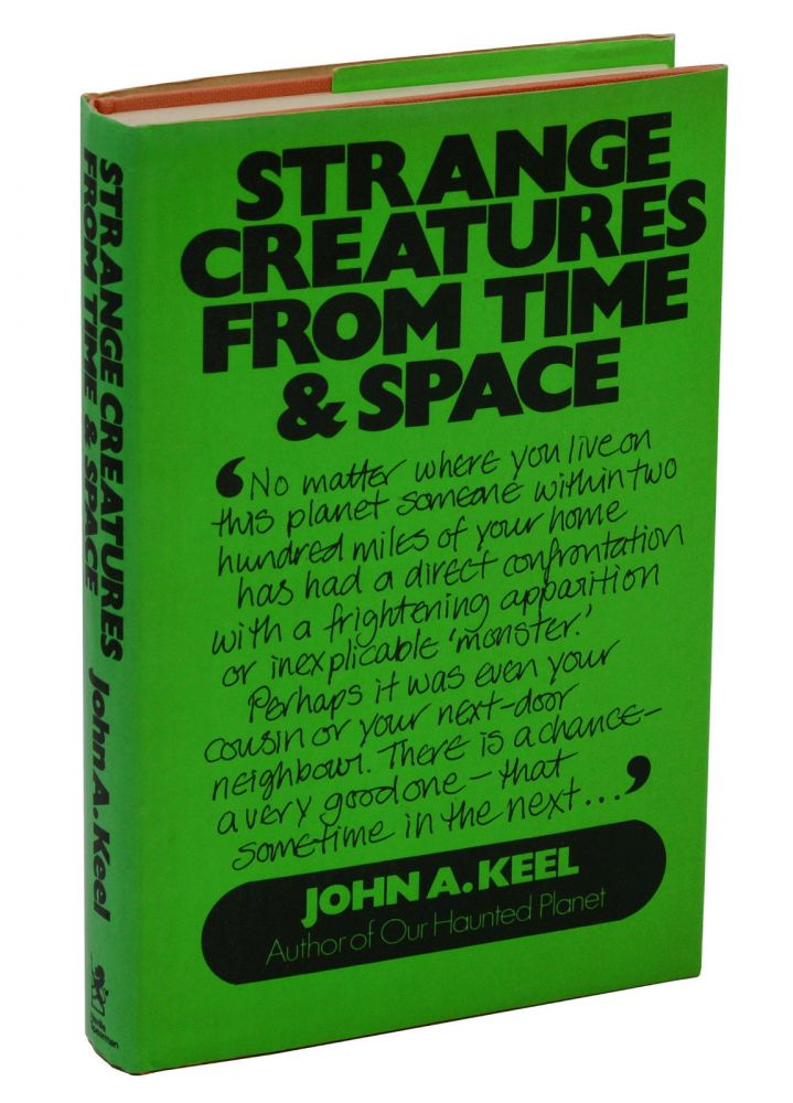 Strange Creatures from Time and Space. John Keel.