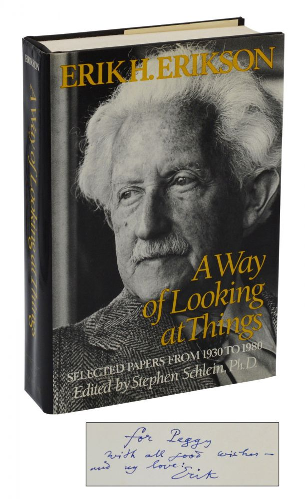A Way of Looking at Things: Selected Papers from 1930 to 1980. Erik Erikson, Stephen Schlein.