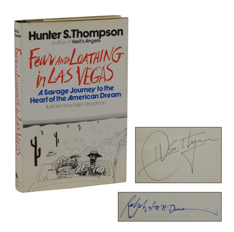 Fear and Loathing in Las Vegas. Hunter S. Thompson, Ralph Steadman, Illustrations.