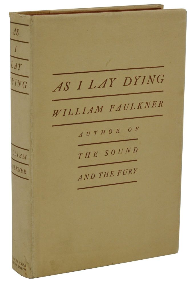 As I Lay Dying. William Faulkner.