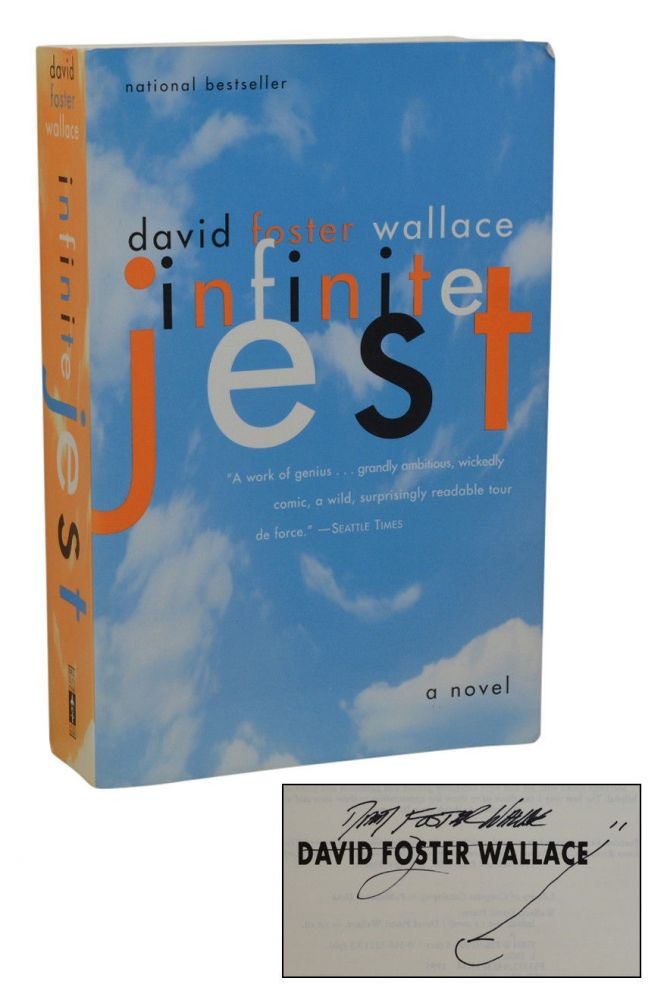 Infinite Jest. David Foster Wallace.
