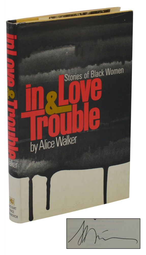 In Love & Trouble: Stories of Black Women. Alice Walker.