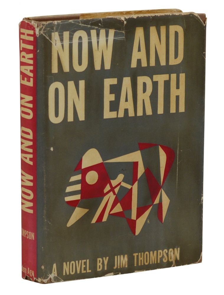 Now and on Earth. Jim Thompson.