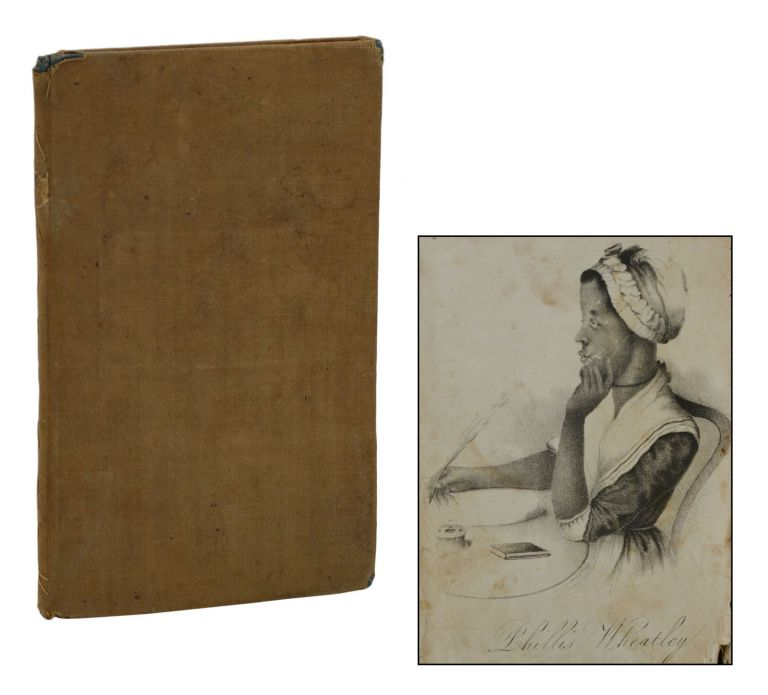 Memoir of Phillis Wheatley, a Native African and a Slave. B. B. Thatcher.