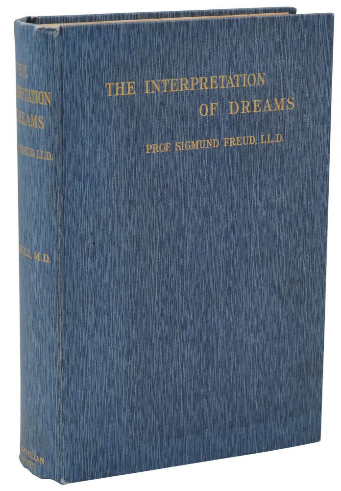 The Interpretation of Dreams. Sigmund Freud, A. A. Brill.