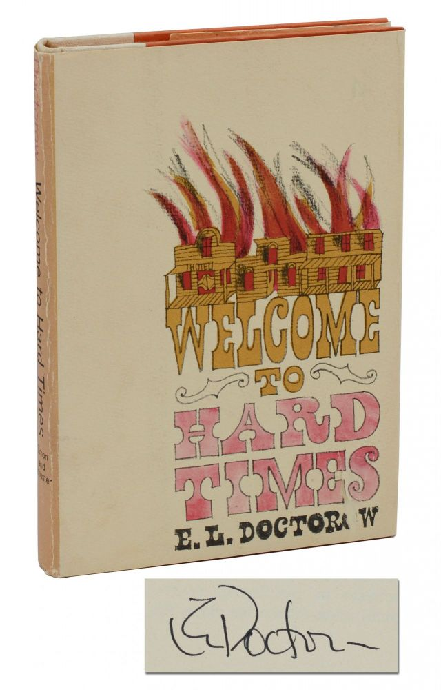 Welcome to Hard Times. E. L. Doctorow.