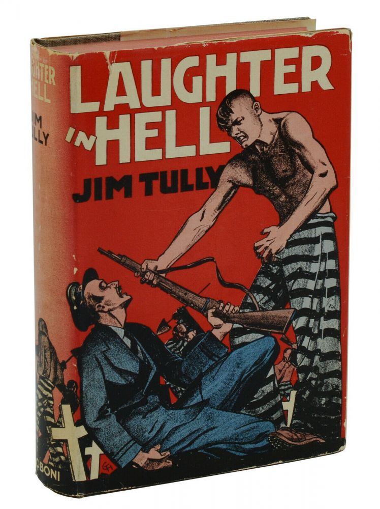 Laughter in Hell. Jim Tully.