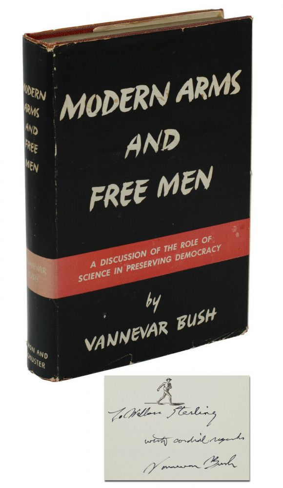 Modern Arms and Free Men. Vannevar Bush.