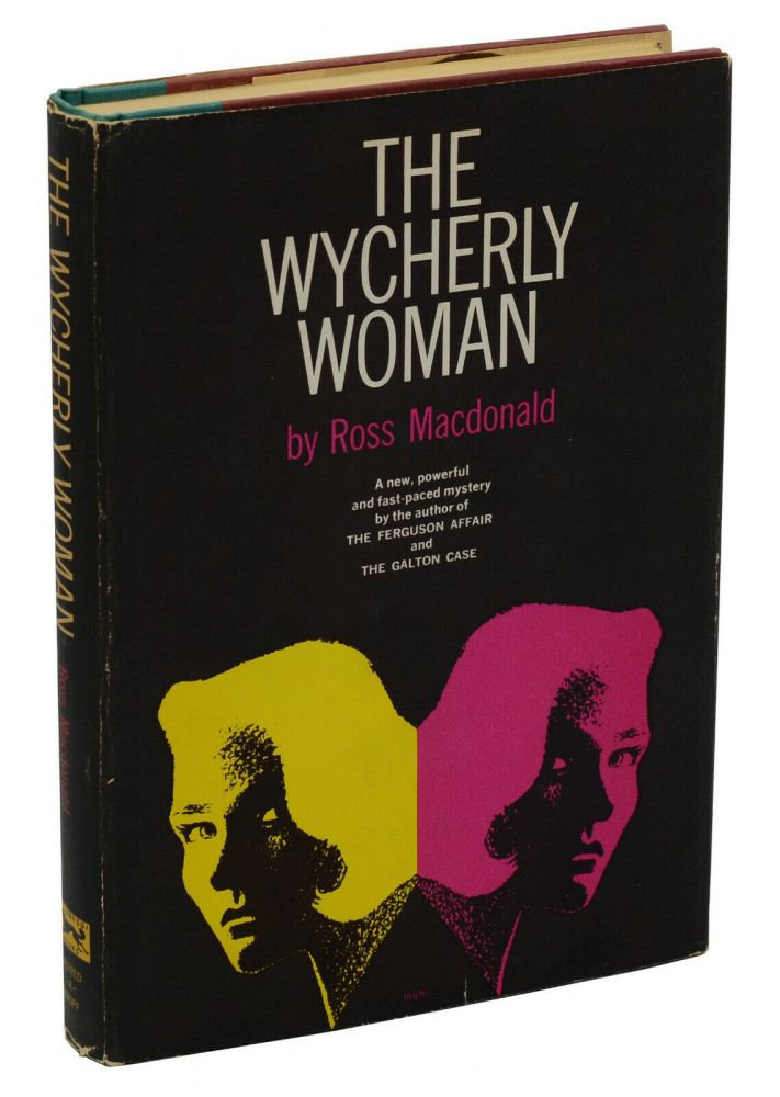 The Wycherly Woman. Ross Macdonald.