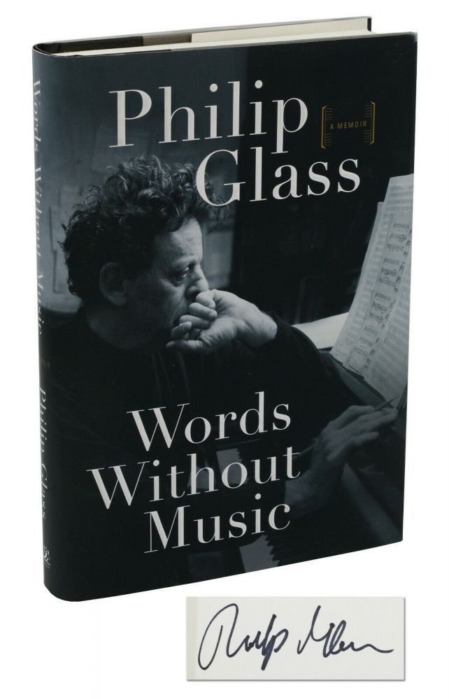 Words Without Music: A Memoir. Philip Glass.