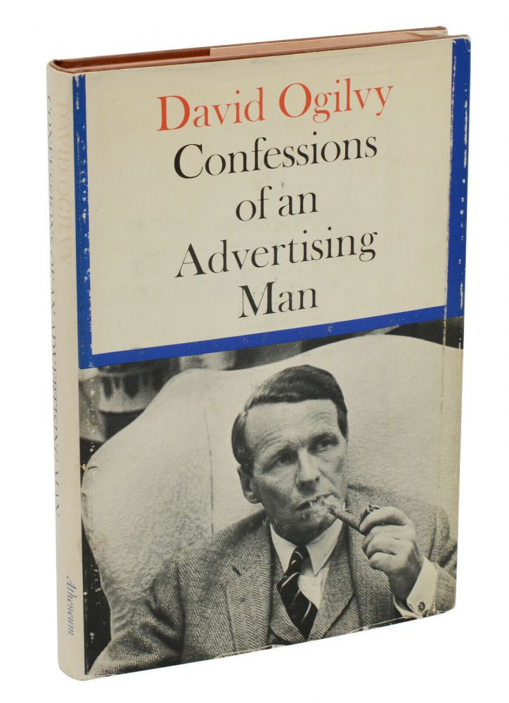 Confessions of an Advertising Man. David Ogilvy.