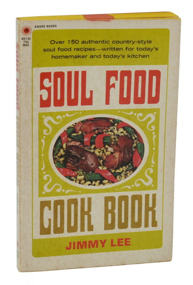 Soul Food Cook Book. Jimmy Lee.