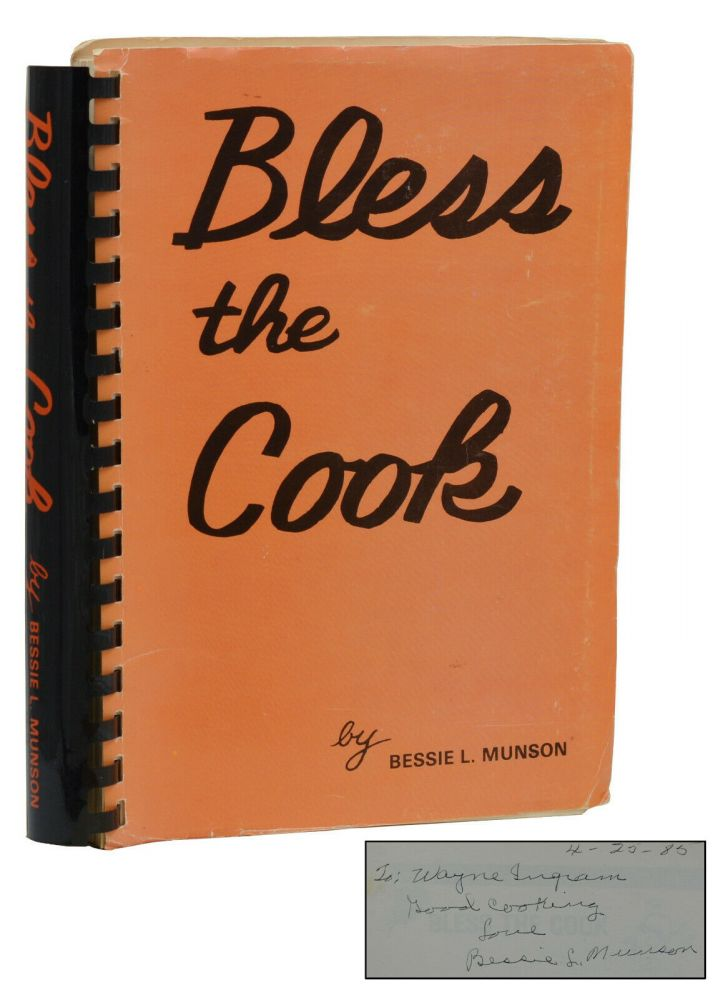 Bless the Cook. Bessie L. Munson.