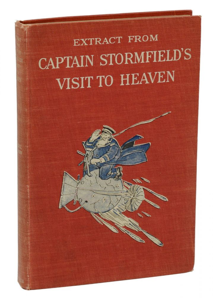 Extract from Captain Stormfield's Visit to Heaven. Mark Twain.