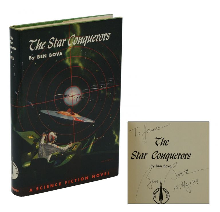 The Star Conquerors. Ben Bova.