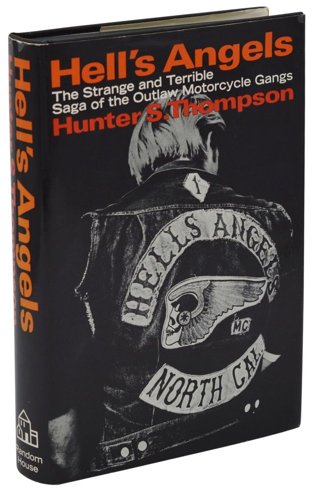 Hell's Angels. Hunter S. Thompson.