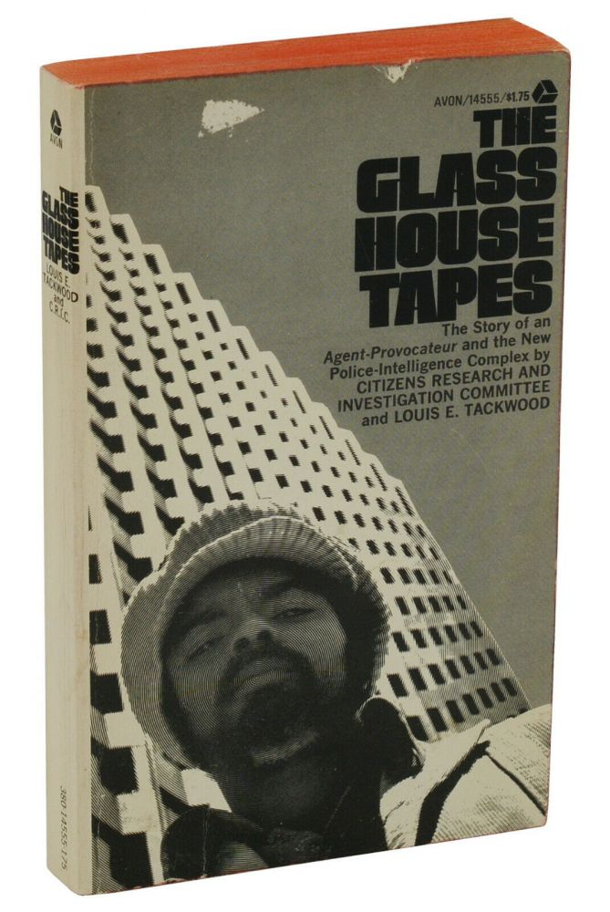 The Glass House Tapes. Louis Tackwood, Citizens Research, Investigation Committee, Mae Brussell, Donald Freed.
