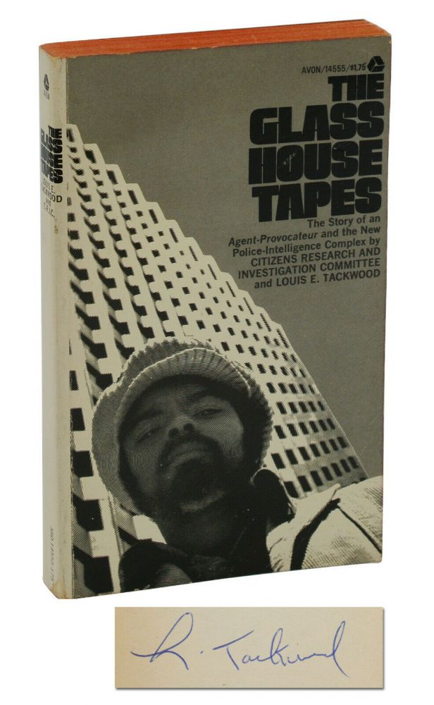 The Glass House Tapes. Louis Tackwood, Citizens Research, Investigation Committee, Donald Freed.