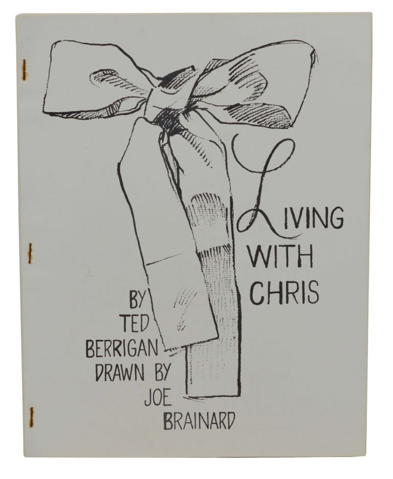 Living with Chris. Ted Berrigan, Joe Brainard, Illustrations.