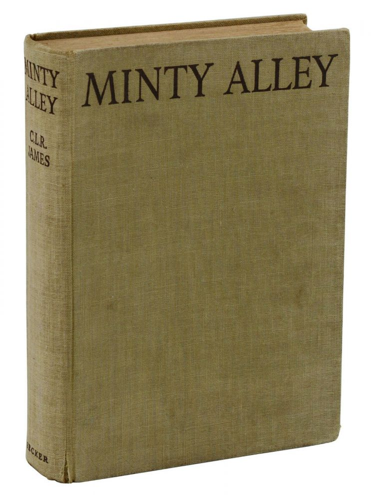 Minty Alley. C. L. R. James.