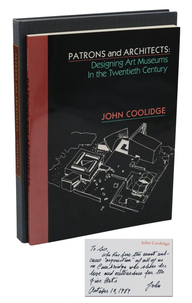 Patrons and Architects: Designing Art Museums in the Twentieth Century. John Coolidge.