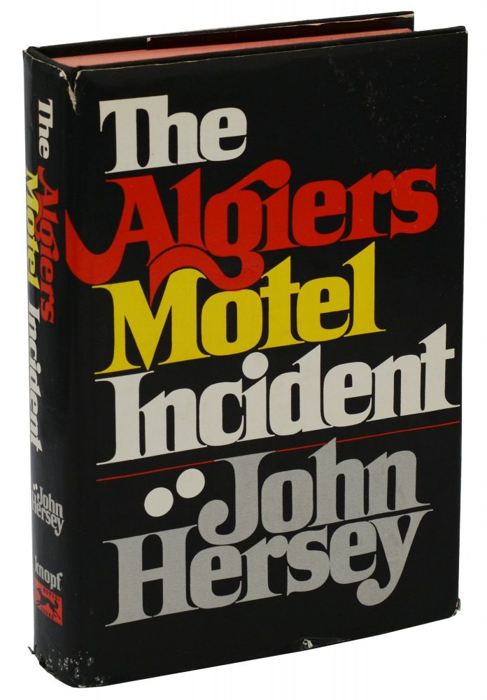 The Algiers Motel Incident. John Hersey.