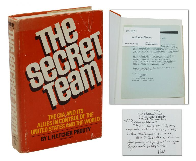 The Secret Team: The CIA and Its Allies in Control of the United States and the World. L. Fletcher Prouty.