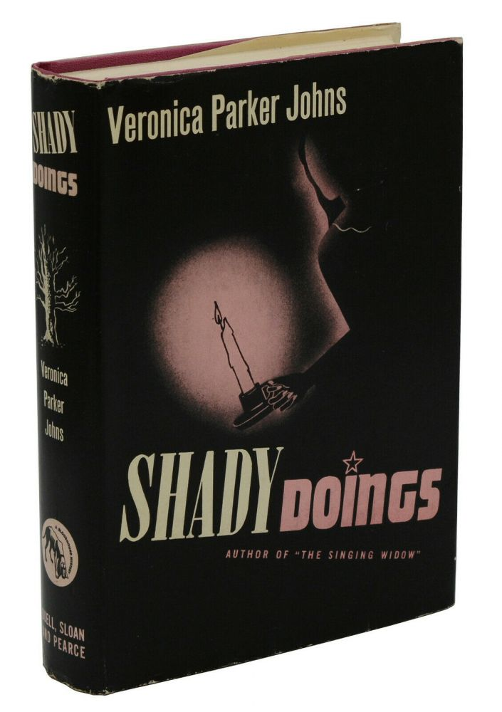 Shady Doings. Veronica Parker Johns.