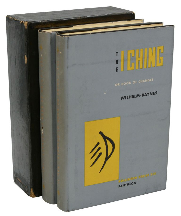 The I Ching, or, Book of Changes (Bollingen Series XIX). Richard Wilhelm, Cary Baynes, Carl Jung.
