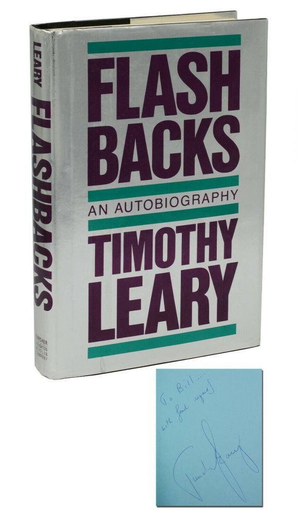Flashbacks: An Autobiography. Timothy Leary.