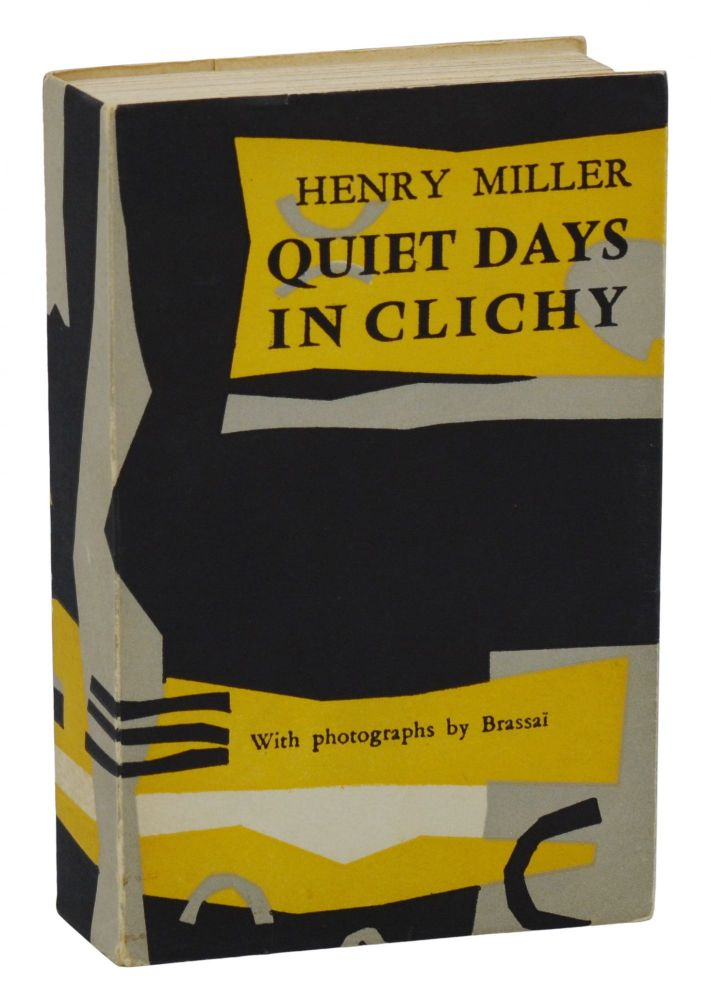 Quiet Days in Clichy. Henry Miller.