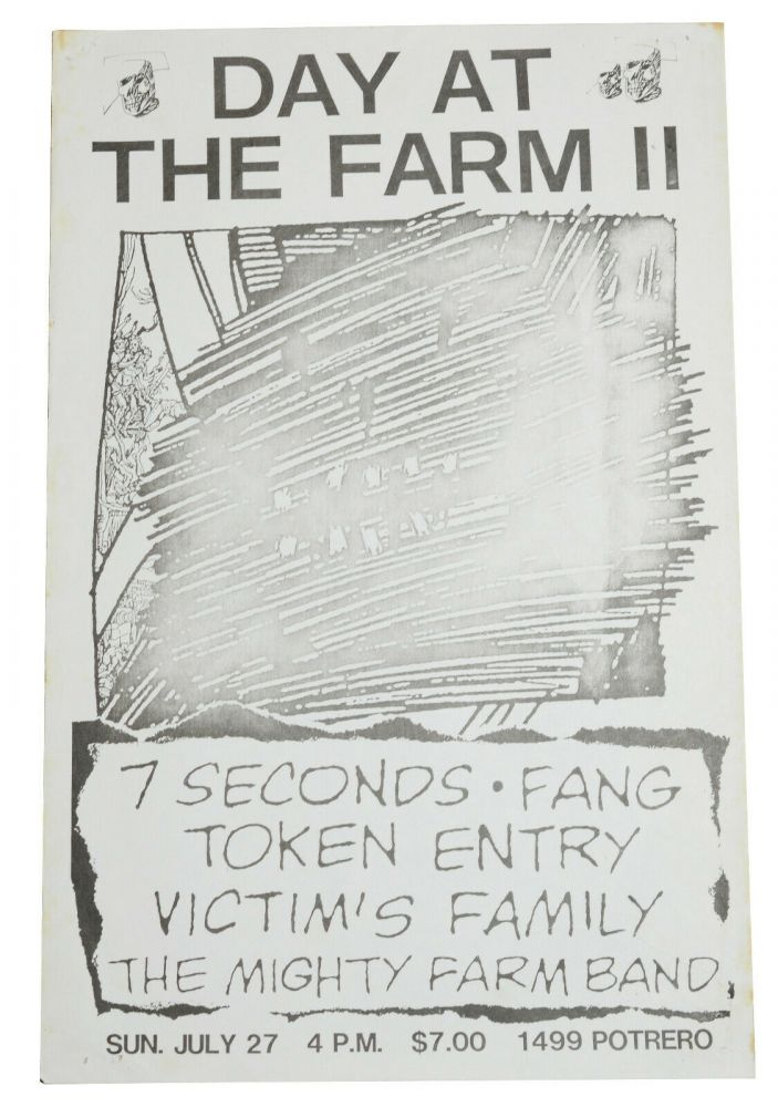 Day at the Farm II: 7 Seconds / Fang / Victim's Family / The Mighty Farm Band / July 27, 1986 at The Farm, San Francisco