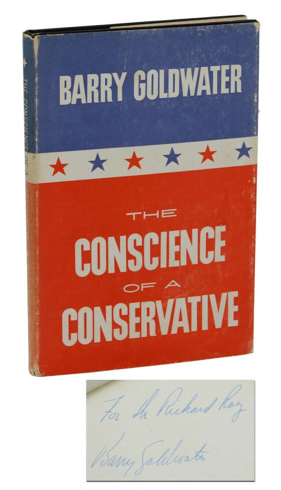 The Conscience of a Conservative. Barry Goldwater.