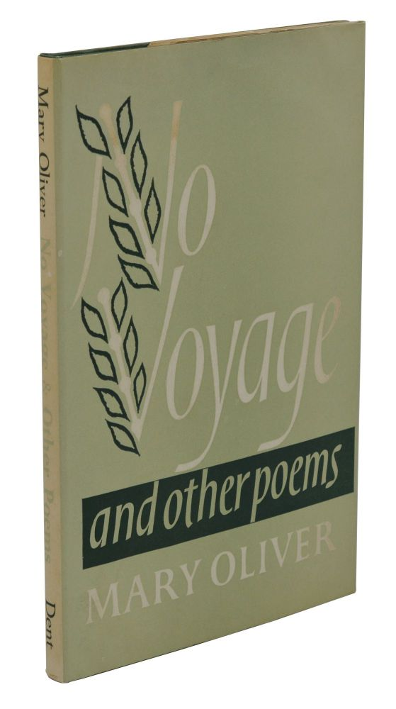 No Voyage. Mary Oliver.