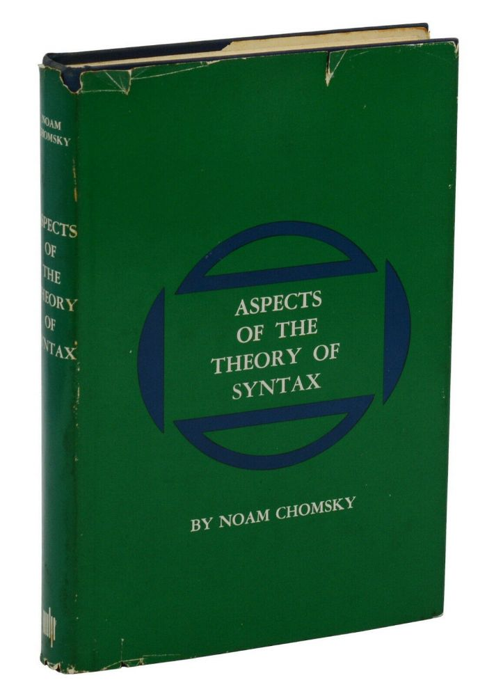 Aspects of the Theory of Syntax. Noam Chomsky.