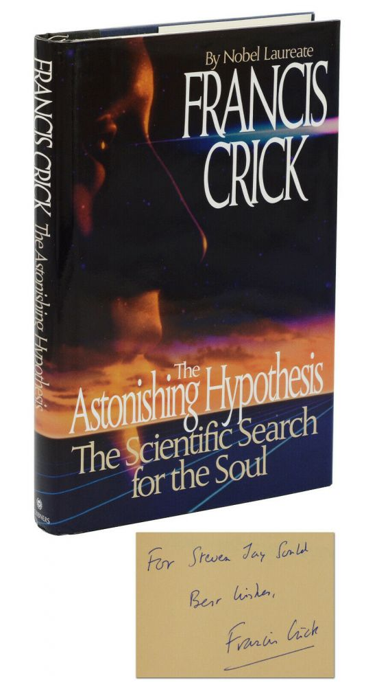 The Astonishing Hypothesis. Francis Crick, Stephen Jay Gould.