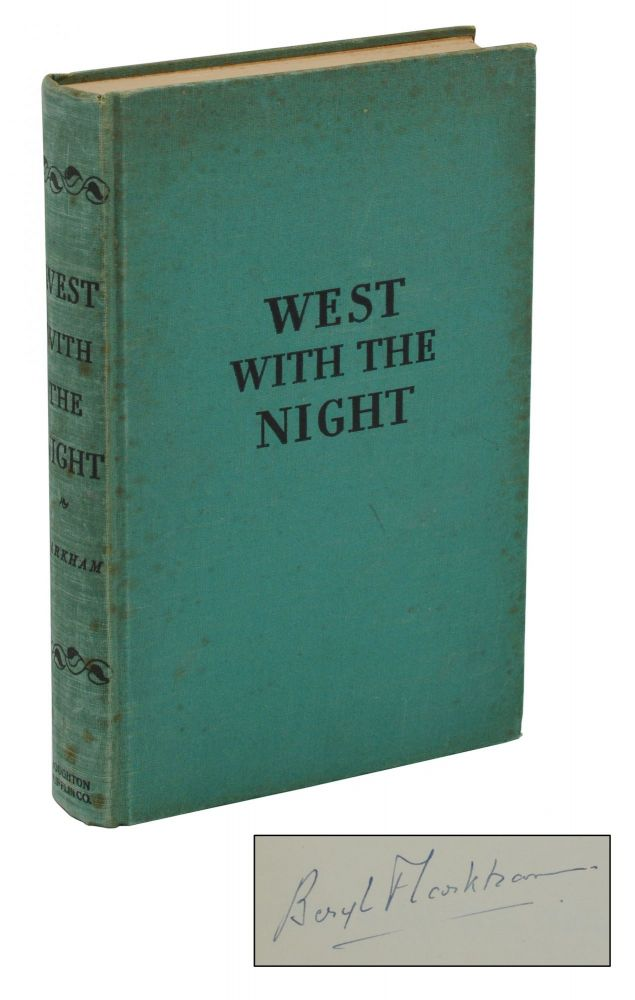 West with the Night. Beryl Markham.