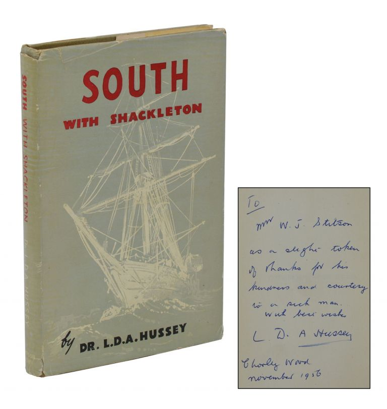 South with Shackleton. L. D. A. Hussey, Leonard Duncan Albert.