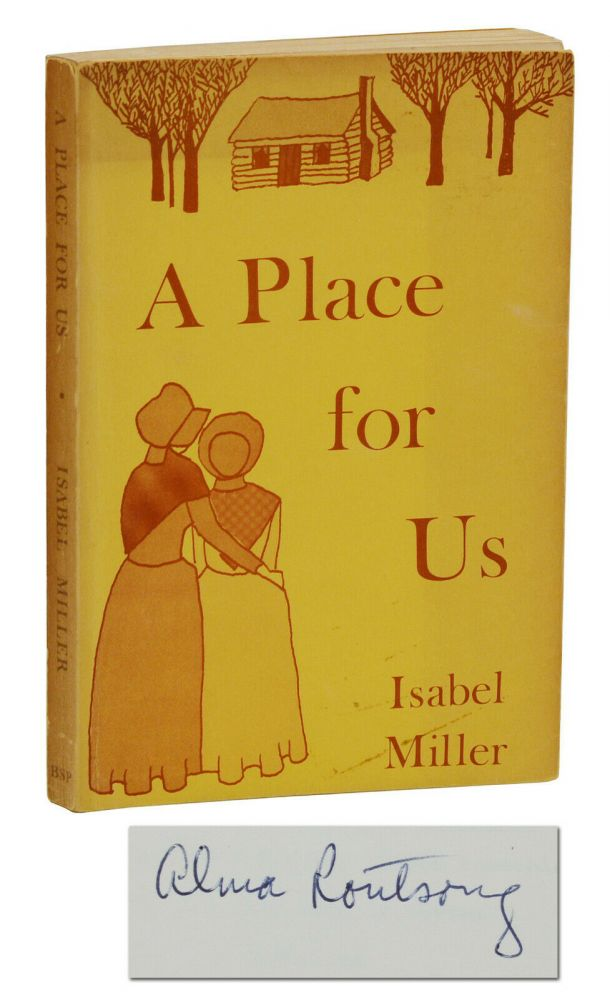 A Place for Us (Patience and Sarah). Isabel Miller, Alma Routsong.