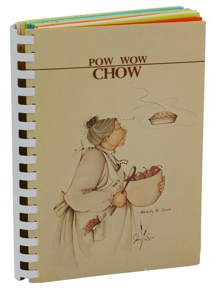 Pow Wow Chow: A Collection of Recipes from Families of the Five Civilized Tribes: Cherokee, Chickasaw. Choctaw, Creek and Seminole. Candy Rowsey, Elizabeth Warren.