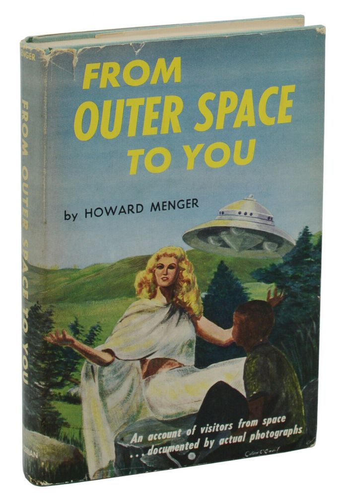From Outer Space to You. Howard Menger.